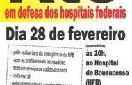 Nesta quarta (28), todos ao ato em defesa dos hospitais federais