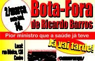 Dia 2/3, todos ao Bota-Fora de Ricardo Barros