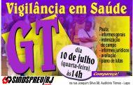 GT da Vigilância em Saúde é nesta quarta-feira, no Sindsprev/RJ