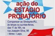 Ação do Estágio Probatório no Estado: servidores admitidos em 1999 devem comparecer ao Jurídico do Sindsprev/RJ