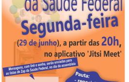 Saúde Federal: assembleia será hoje (29/6), a partir das 20h, por meio do aplicativo 'Jitsi Meet'