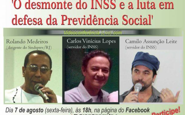 Na sexta (7/8), videoconferência vai discutir luta contra o desmonte do INSS e em defesa da Previdência Social