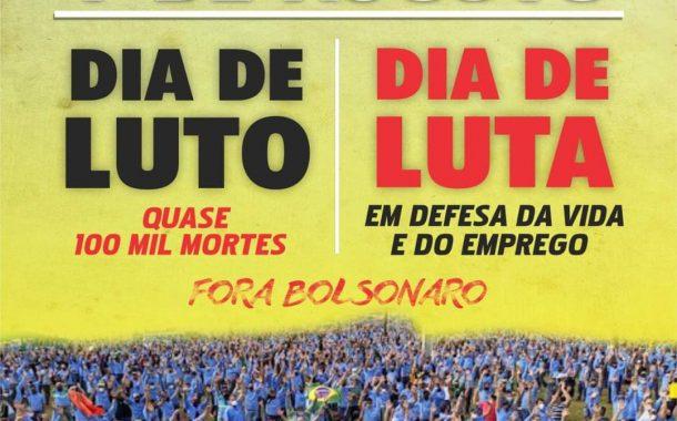 Centrais sindicais chamam mobilização para o Dia Nacional de Luto e de Luta (7/8)