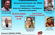 Desestruturação do INSS será tema de videoconferência nesta terça-feira (22/9)