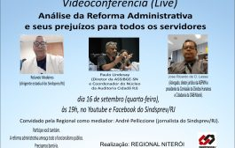 Videoconferência nesta quarta (16/9) vai analisar prejuízos da reforma administrativa ao funcionalismo
