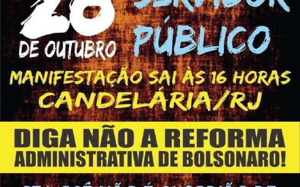 É hoje (28/10), às 16h: todos ao ato da Candelária contra a reforma administrativa