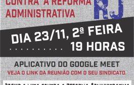 Funcionalismo realiza na segunda (23/11) a próxima reunião de luta contra a reforma administrativa