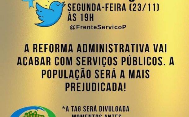 Fórum Estadual de Servidores e Fonasef dão continuidade à luta contra reforma administrativa