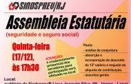 É hoje (17/12), a partir das 17h30: assembleia extraordinária estatutária, no Sindsprev/RJ