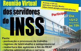 Servidores do INSS fazem reunião virtual na próxima terça-feira (15/12), às 19h