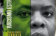 Livro de Silvio Almeida desvela os meandros do racismo estrutural, no Brasil e no mundo