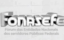 Fonasef: campanha contra reforma administrativa será retomada em janeiro
