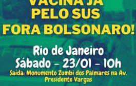 Carreata neste sábado (23/1) vai exigir vacinação já e Fora Bolsonaro!