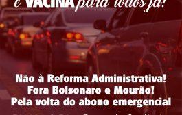 Fóruns de Luta de Niterói e São Gonçalo fazem carreata domingo (31/1) contra reforma administrativa e por vacina já