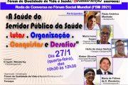 Fórum de Qualidade de Vida e Saúde/Sindsprev/RJ convida para roda de conversa na quarta (27/1)