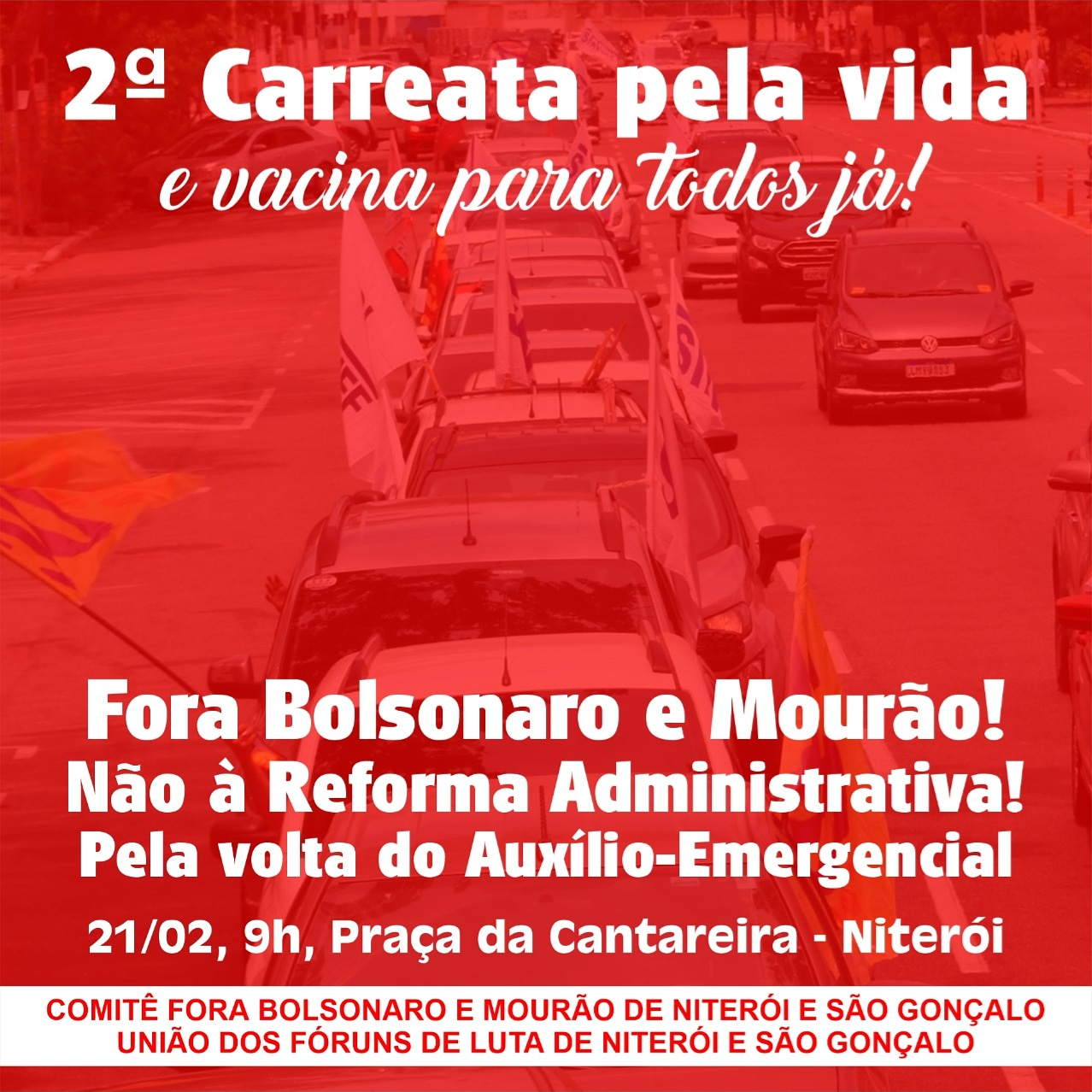 Niterói faz carreata neste domingo (21) por vacinação já, fim da reforma administrativa e 'Fora Bolsonaro/Mourão'