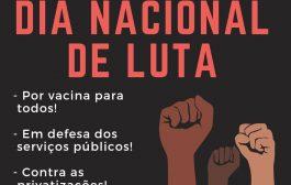 Manifestações nesta segunda-feira (1/2) dão continuidade à luta por vacina já, contra a reforma administrativa e Fora Bolsonaro