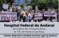 Servidores do Hospital do Andaraí mobilizam-se dia 7/4 por vacinação já e contra a estadualização