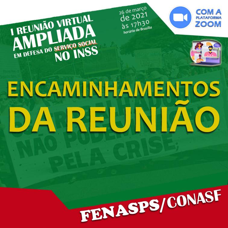 Confira os indicativos da I Reunião Ampliada em defesa do Serviço Social no INSS