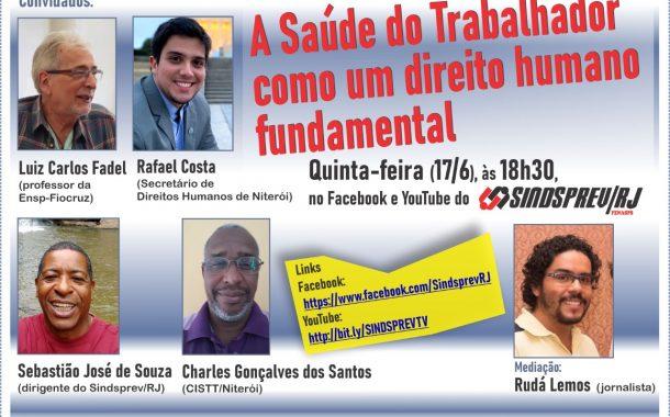Niterói: Sindsprev/RJ e CISTT promovem nesta quinta (17/6) videoconferência sobre saúde do trabalhador